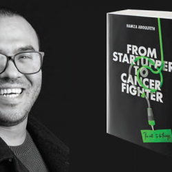 From Startupper to Cancer Fighter   de Hamza Aboulfeth