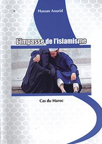"""""""L'impasse de l'islamisme"""" Rabat 2015, 181 pages"""